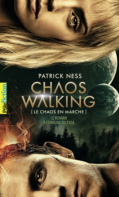 Le chaos en marche. Vol. 1. La voix du couteau. Chaos walking. Vol. 1. La voix du couteau