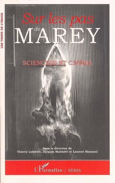 Sur les pas de Marey : science(s) et cinéma