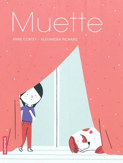 Muette | Cortey, Anne . Auteur