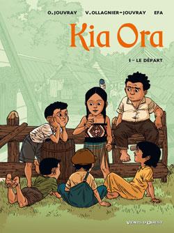 Kia Ora. Vol. 1. Le départ