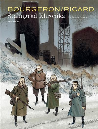 Stalingrad khronika : édition intégrale |