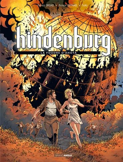 Hindenburg : cycle 1. Vol. 3. La foudre d'Ahota