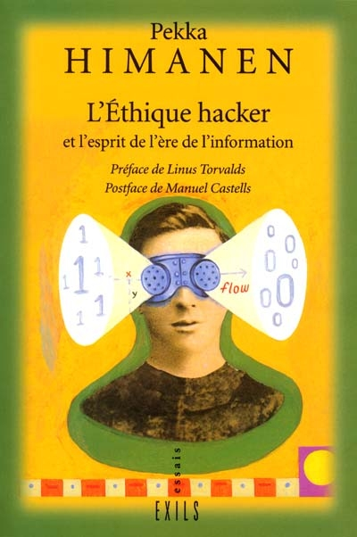 L'éthique hacker : et l'esprit de l'ère de l'information