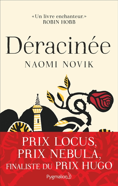 Déracinée | Novik, Naomi (1973-....). Auteur