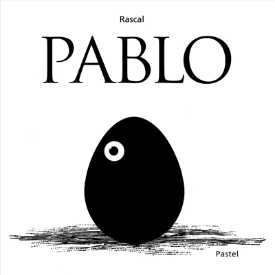 Pablo / Rascal   Rascal (1959-....). Auteur