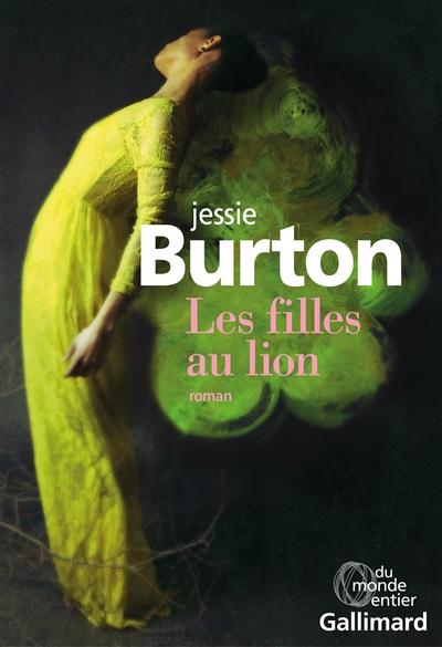 filles au lion (Les) | Jessie Burton, Auteur