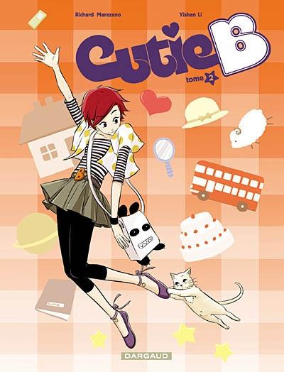 Cutie B. Tome 2 / Richard Marazano | Marazano, Richard (1971-....). Auteur
