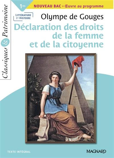 Déclaration des droits de la femme et de la citoyenne : 1res, nouveau bac, oeuvre au programme : texte intégral