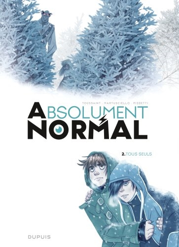 Absolument normal. Vol. 2. Tous seuls