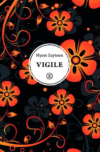 Vigile : récit | Zaytoun, Hyam. Auteur