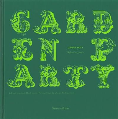 Garden Party : Sébastien Gouju   Boulbès, Carole