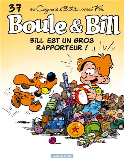 Bill est un gros rapporteur ! | Cazenove, Christophe. Auteur
