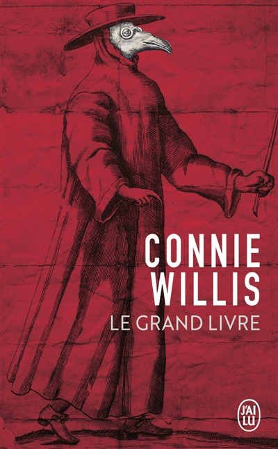 Le grand livre / Connie Willis | Willis, Connie (1945-....). Auteur