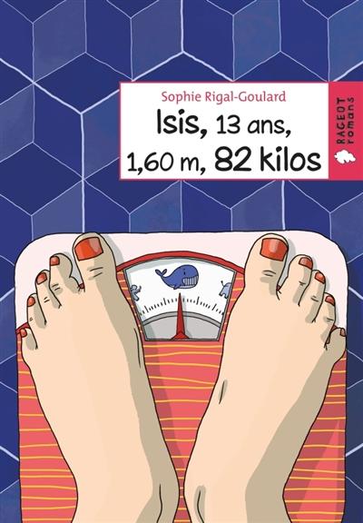 Isis, 13 ans, 1,60 m, 82 kilos |