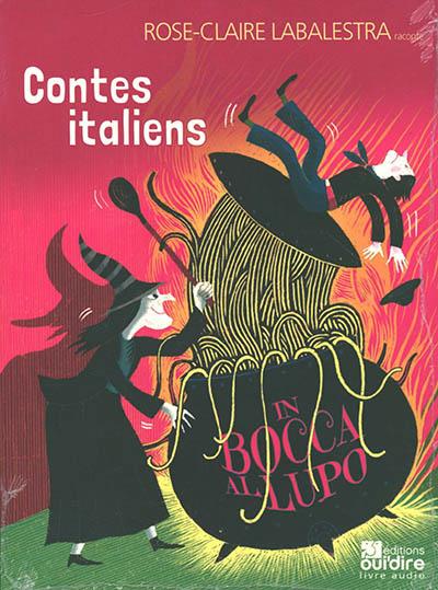Contes italiens : in bocca al lupo