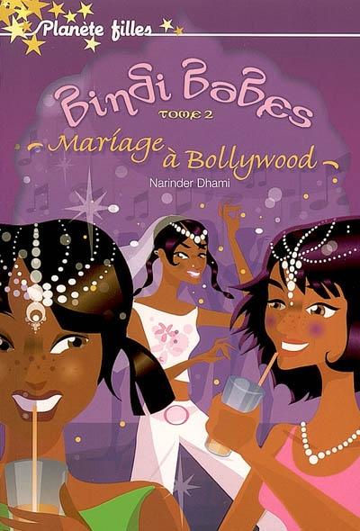 Mariage à Bollywood / Narinder Dhami   Dhami, Narinder (1958-....). Auteur