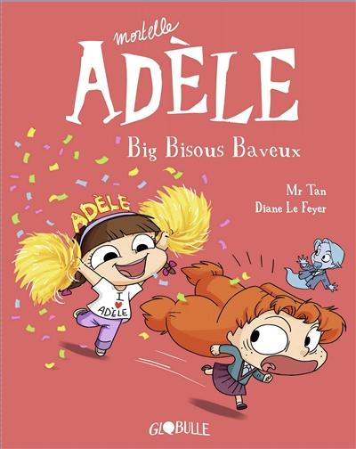 Mortelle Adèle. Vol. 13. Big bisous baveux