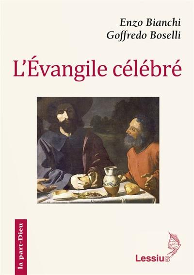 L'Evangile célébré
