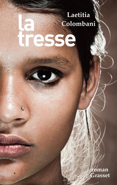 tresse (La) : roman | Laetitia Colombani, Auteur