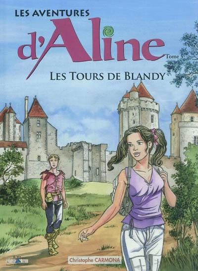 Les aventures d'Aline. Vol. 5. Les tours de Blandy
