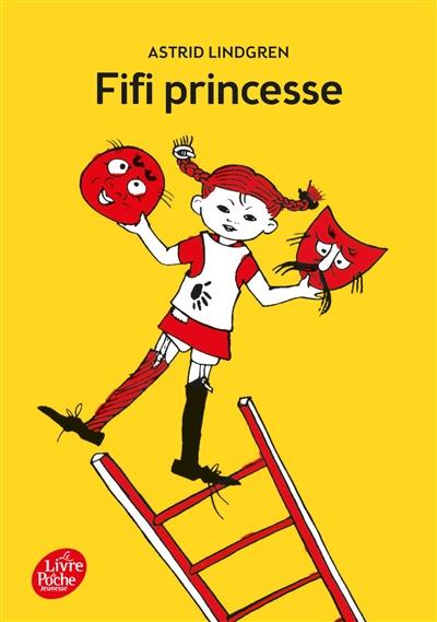 Fifi Princesse / Astrid Lindgren | Lindgren, Astrid (1907-2002). Auteur