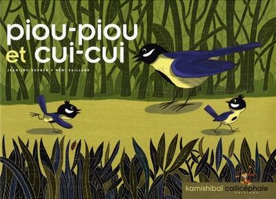 Piou-Piou et Cui-Cui | Burger, Jean-Luc . Auteur