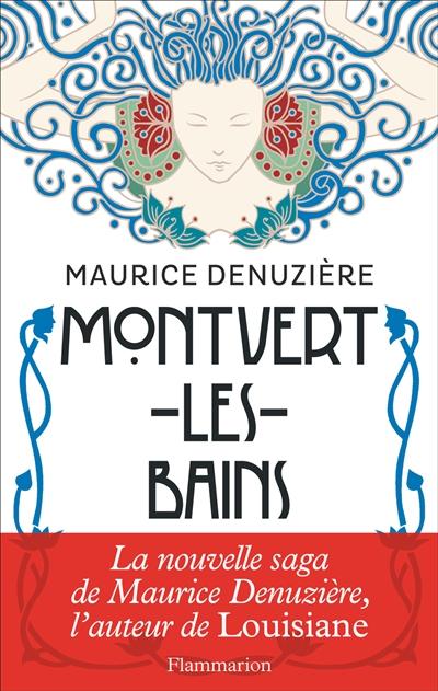 Montvert-les-Bains / Maurice Denuzière   Denuzière, Maurice. Auteur