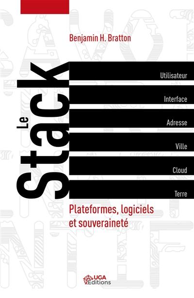 stack (Le) : plateformes, logiciel et souveraineté |