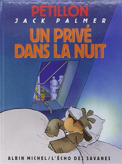 Un privé dans la nuit   René Pétillon (1945-....)