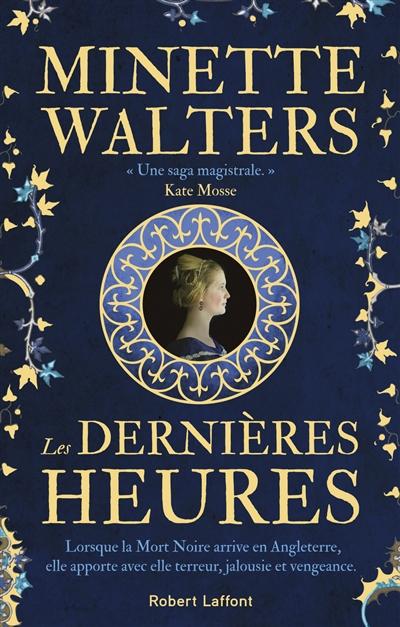 Les dernières heures / traduit de l'anglais par Odile Demange. Minette Walters | Walters, Minette. Auteur