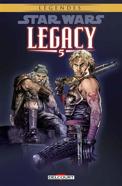 Star Wars Legacy. 5, Loyauté / scénario John Ostrander | Ostrander, John. Auteur