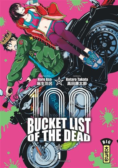 100 bucket list of the dead. Vol. 1