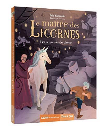 Le maître des licornes. Vol. 5. Les seigneurs de pierre