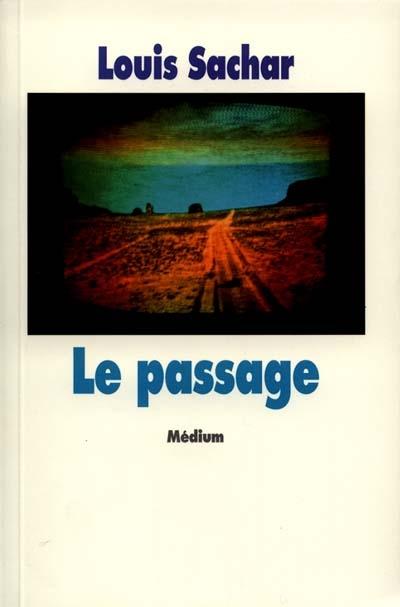 passage (Le) | Sachar, Louis (1954-....)