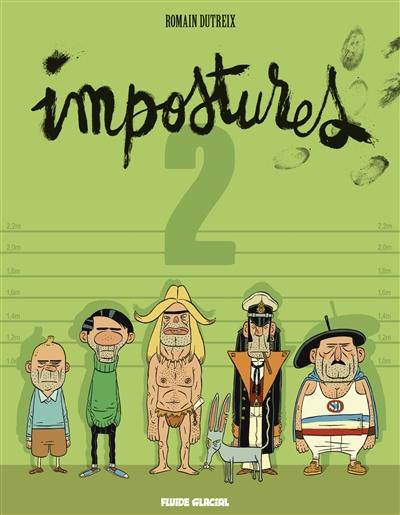 Impostures. 2   Dutreix, Romain (1976-....). Scénariste. Illustrateur