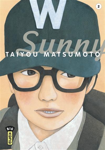 Sunny. 2   Matsumoto, Taiyo (1967-....). Auteur