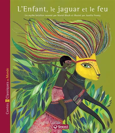 L'Enfant, le jaguar et le feu | Bloch, Muriel, auteur