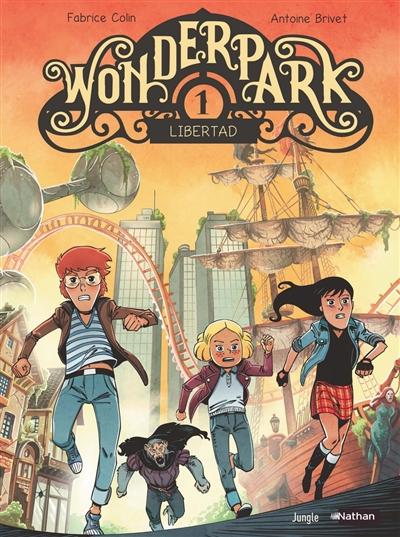 Wonderpark. Vol. 1. Libertad