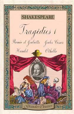 Théâtre. [1]. 1, Tragédies. Hamlet. Othello. Jules César | William Shakespeare (1564-1616). Auteur