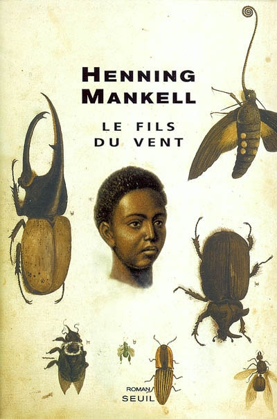 Le fils du vent / Henning Mankell | Mankell, Henning (1948-2015)