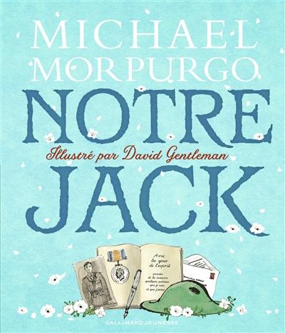 Notre Jack | Morpurgo, Michael (1943-....). Auteur