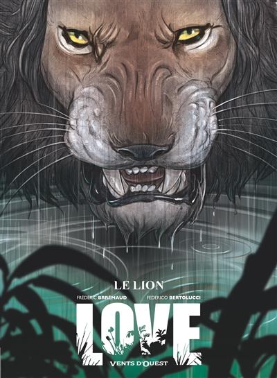 Love. Vol. 3. Le lion