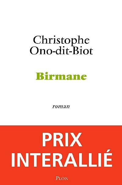 Birmane / Christophe Ono-dit-Biot | Ono-dit-Biot, Christophe. Auteur