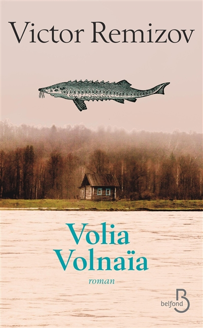 Volia Volnaïa   Remizov, Viktor Vladimirovic (1958-....). Auteur
