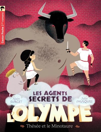 Les agents secrets de l'Olympe. Vol. 6. Thésée et le Minotaure