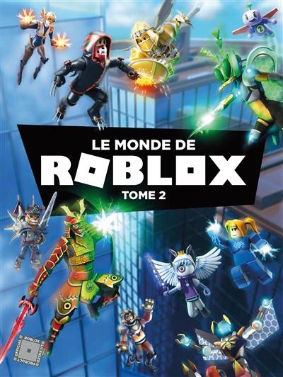 Le monde de Roblox. Vol. 2