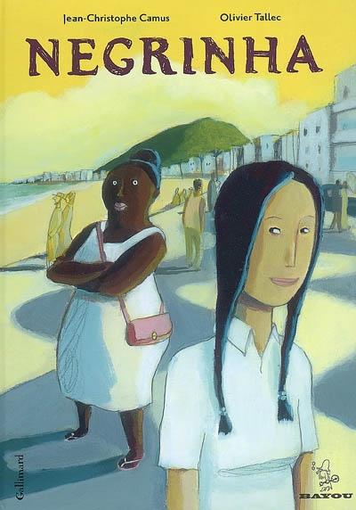 Negrinha | Camus, Jean-Christophe. Auteur