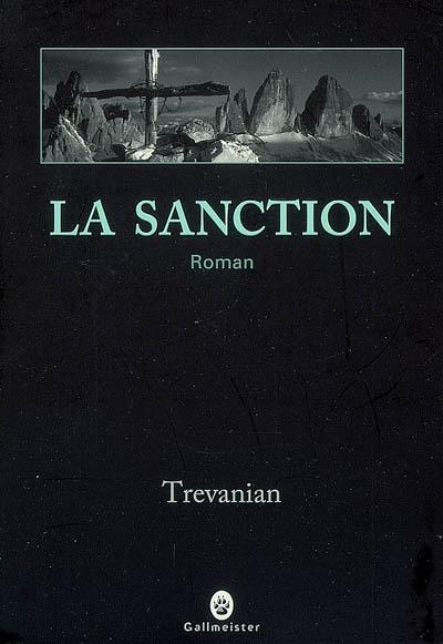 sanction (La) | Trevanian. Auteur