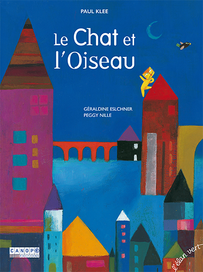 chat et l'oiseau (Le) : Paul Klee | Elschner, Géraldine. Auteur