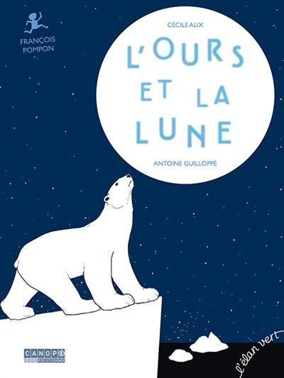 ours et la Lune (L') : François Pompon   Alix, Cécile. Auteur